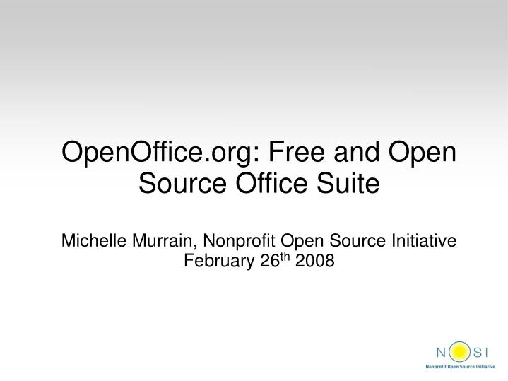 OpenOffice.org: Free and Open Source Office Suite