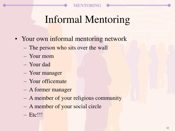 Your own informal mentoring network