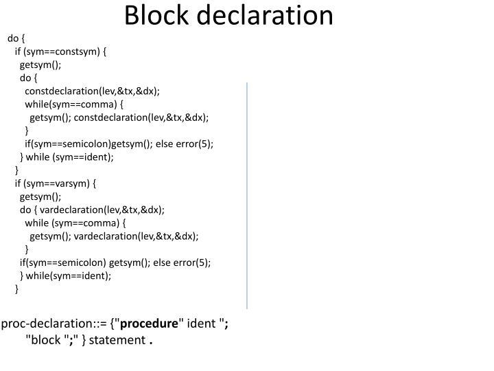 Block declaration