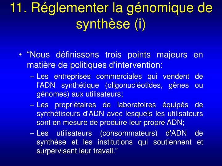 11. Réglementer la génomique de synthèse (i)