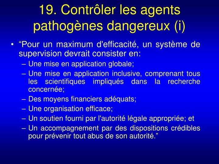 19. Contrôler les agents pathogènes dangereux (i)