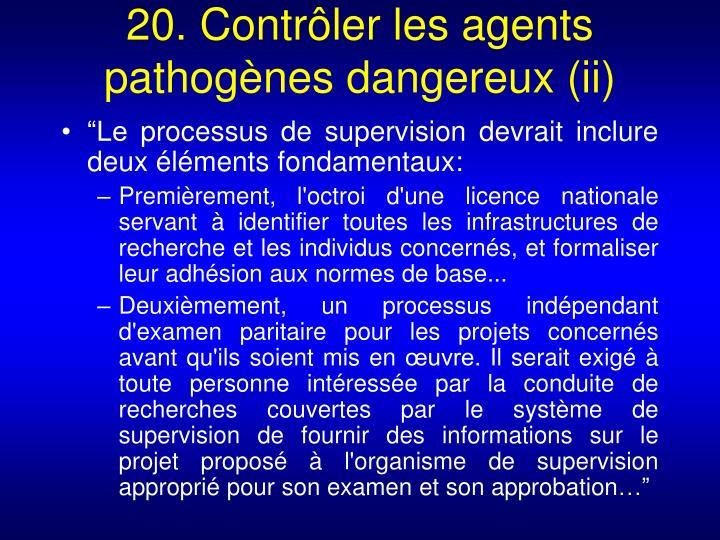 20. Contrôler les agents pathogènes dangereux (ii)