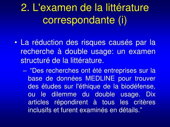 2. L'examen de la littérature correspondante (i)