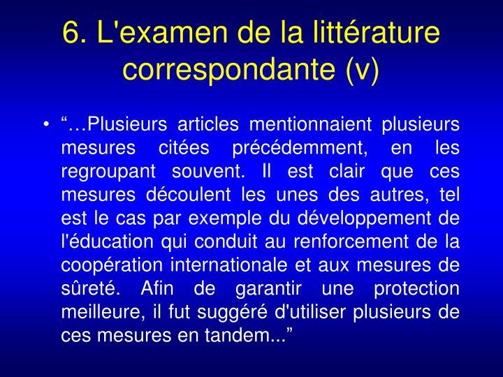 6. L'examen de la littérature  correspondante (v)