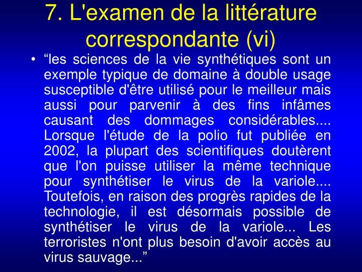 7. L'examen de la littérature correspondante (vi)
