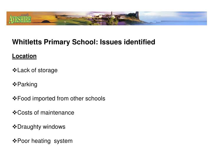 Whitletts Primary School: Issues identified