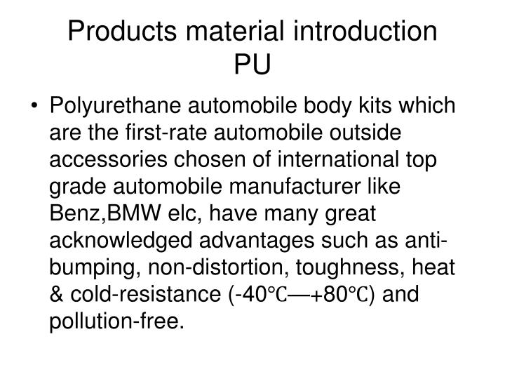 Products material introduction