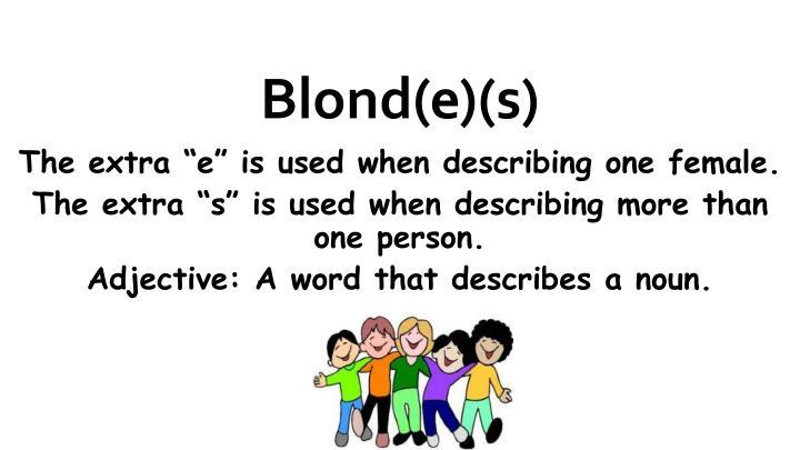 Blond(e)(s)