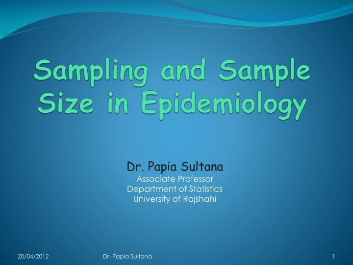Sampling and sample size in epidemiology