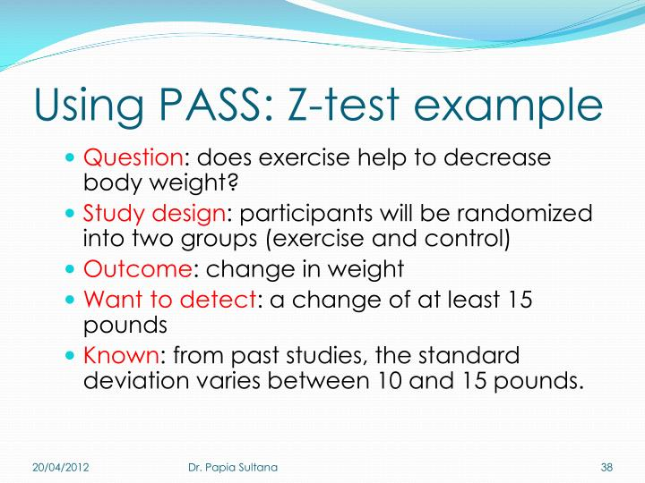 Using PASS: Z-test example
