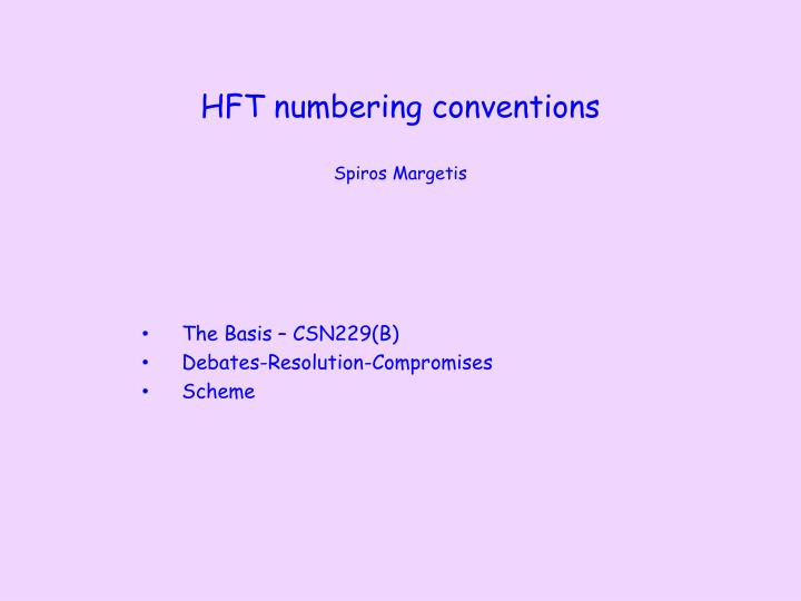 Hft numbering conventions spiros margetis