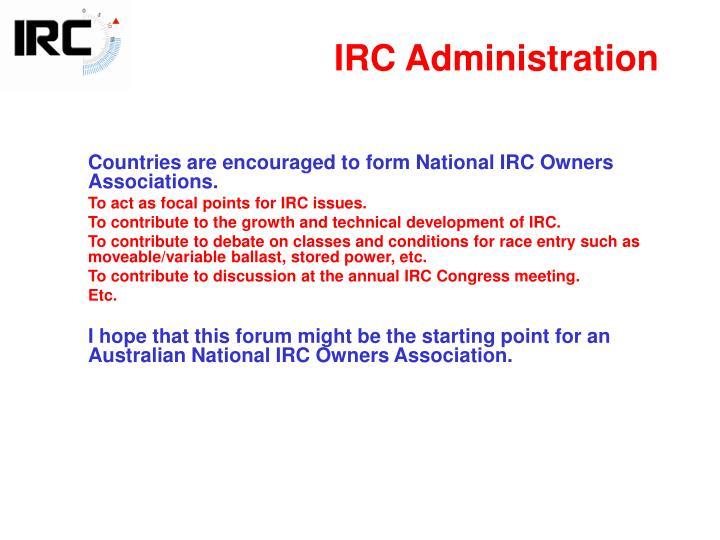 IRC Administration