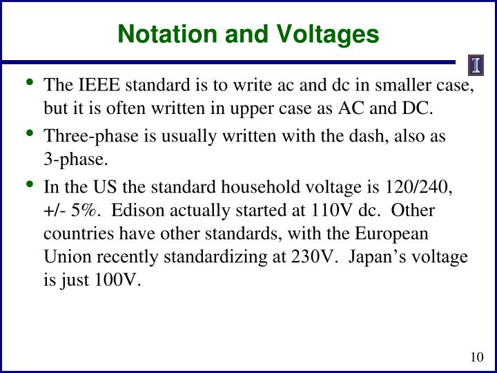 Notation and Voltages