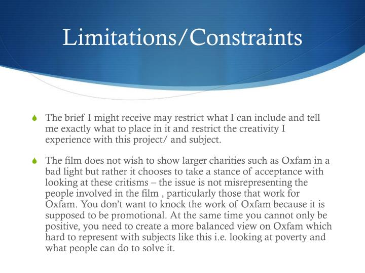 Limitations/Constraints