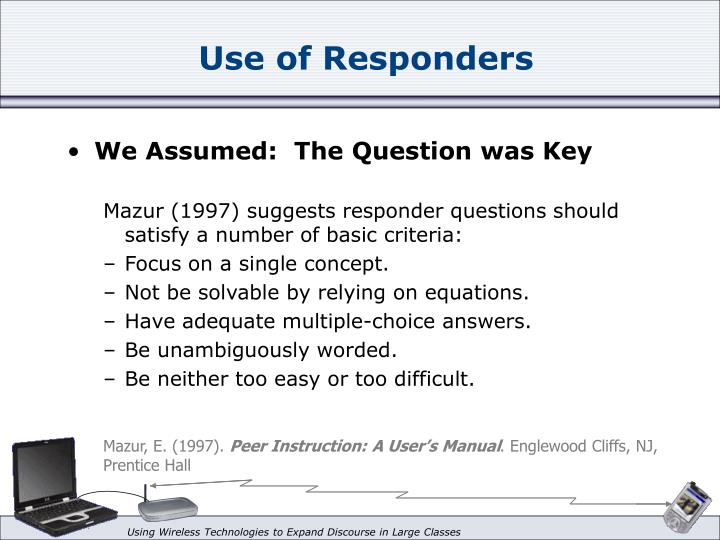 Use of Responders