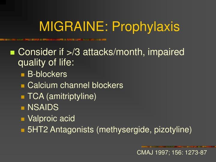 MIGRAINE: Prophylaxis