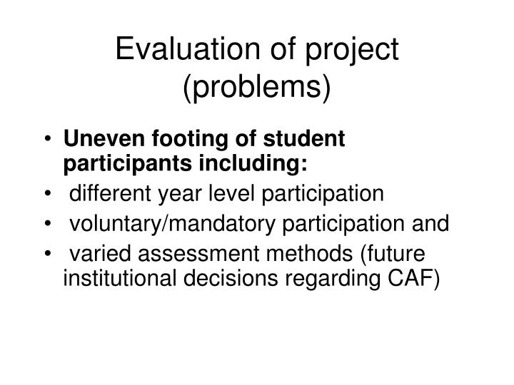 Evaluation of project (problems)