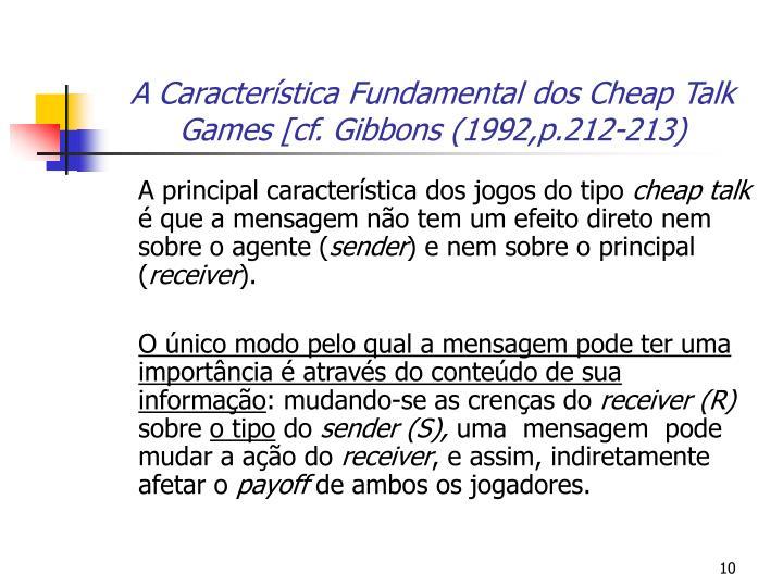 A Característica Fundamental dos Cheap Talk Games [cf. Gibbons (1992,p.212-213)