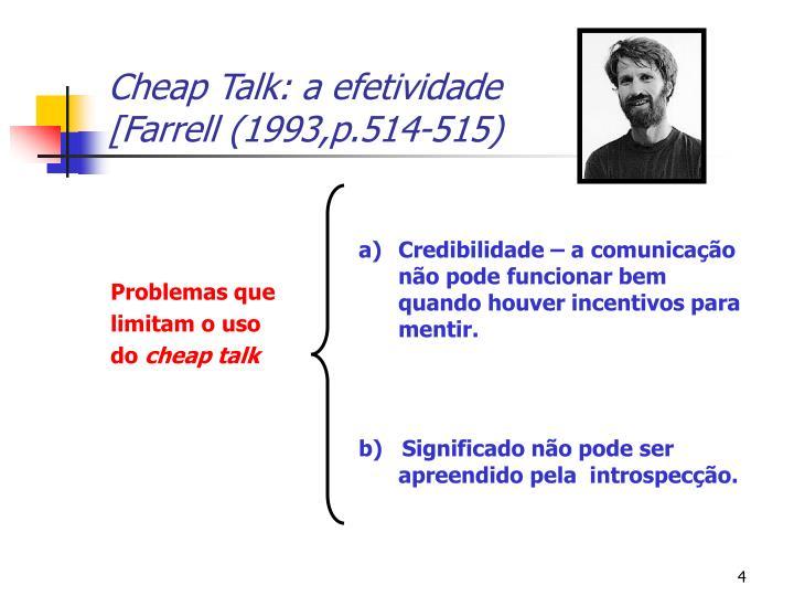 Cheap Talk: a efetividade