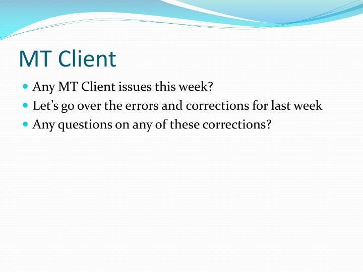 MT Client