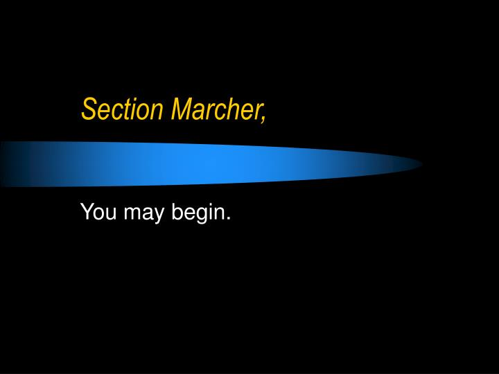 Section Marcher,