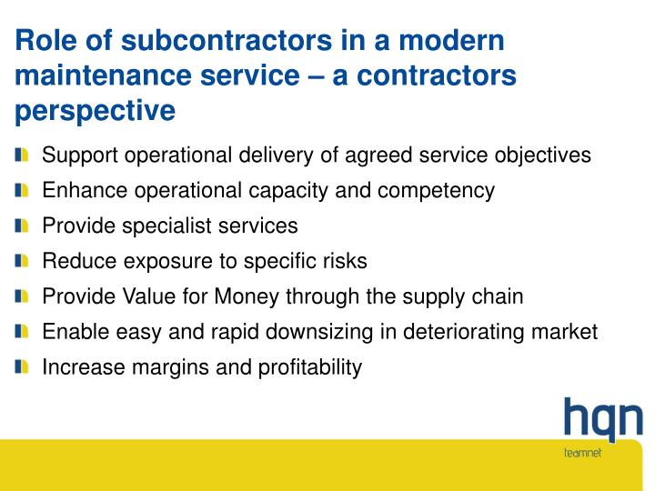 Role of subcontractors in a modern maintenance service – a contractors  perspective