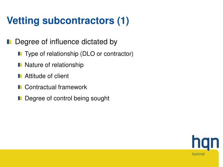 Vetting subcontractors (1)