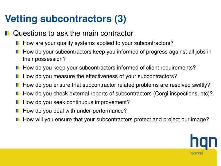 Vetting subcontractors (3)