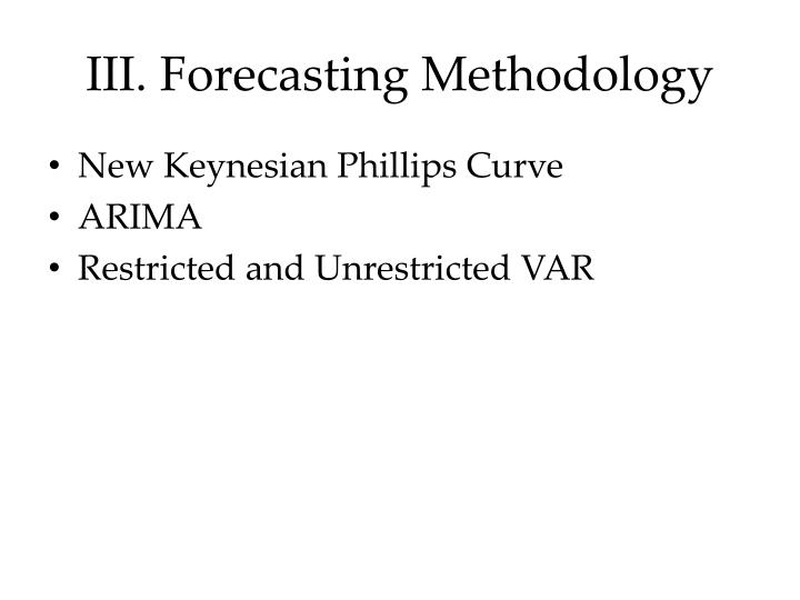 III. Forecasting Methodology