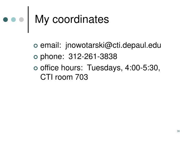 My coordinates