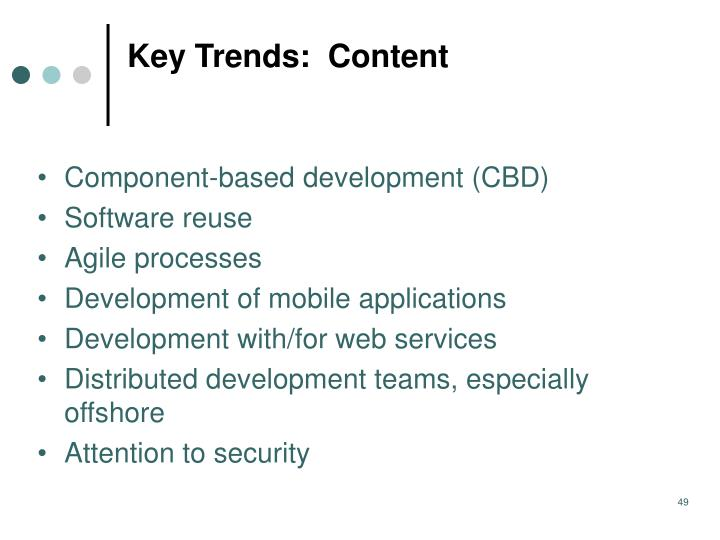Key Trends:  Content