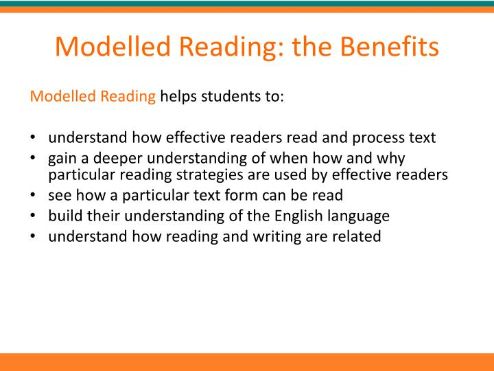 Modelled Reading: the Benefits