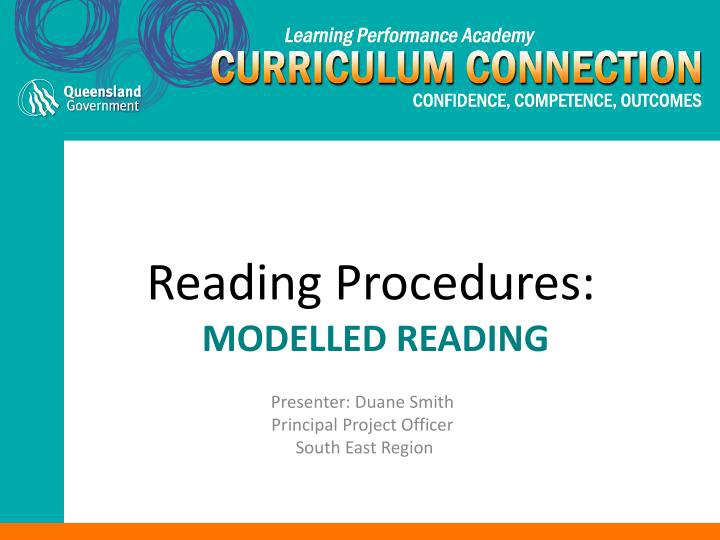 Reading procedures modelled reading