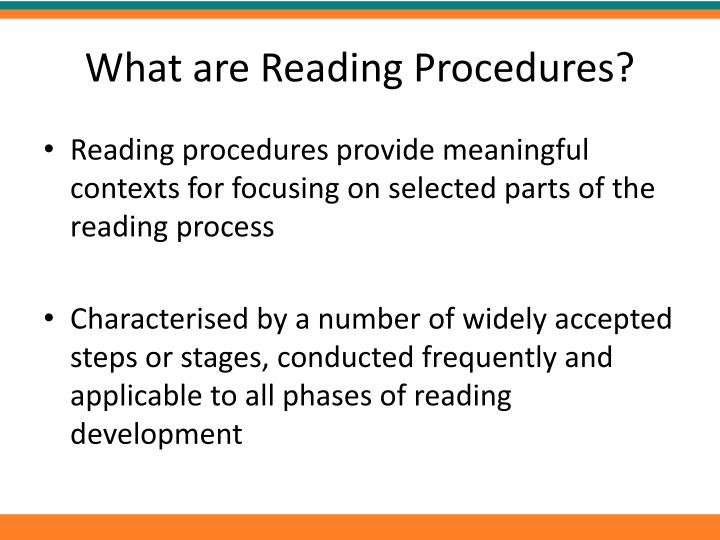 What are reading procedures