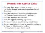 problems with radius cont