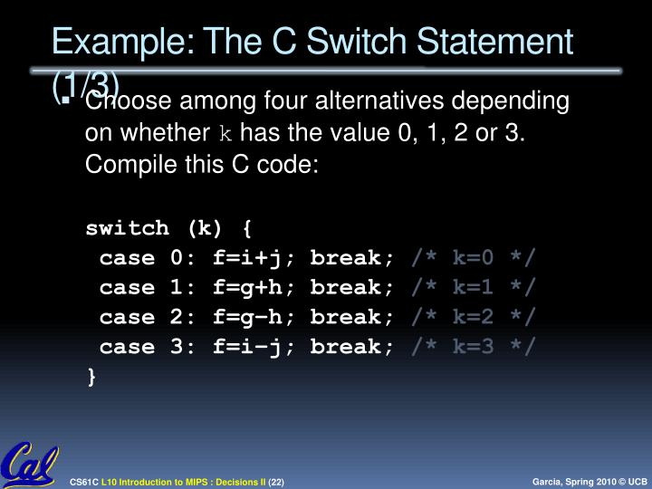Example: The C Switch Statement (1/3)