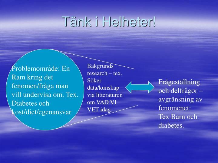 Tänk i Helheter!