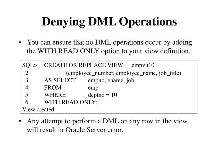 Denying DML Operations