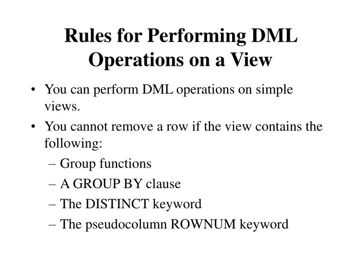 Rules for Performing DML Operations on a View
