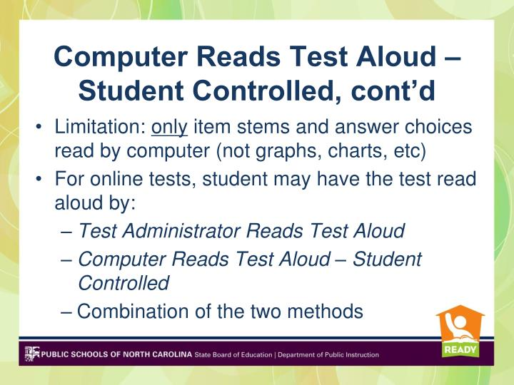 Computer Reads Test Aloud – Student Controlled, cont'd