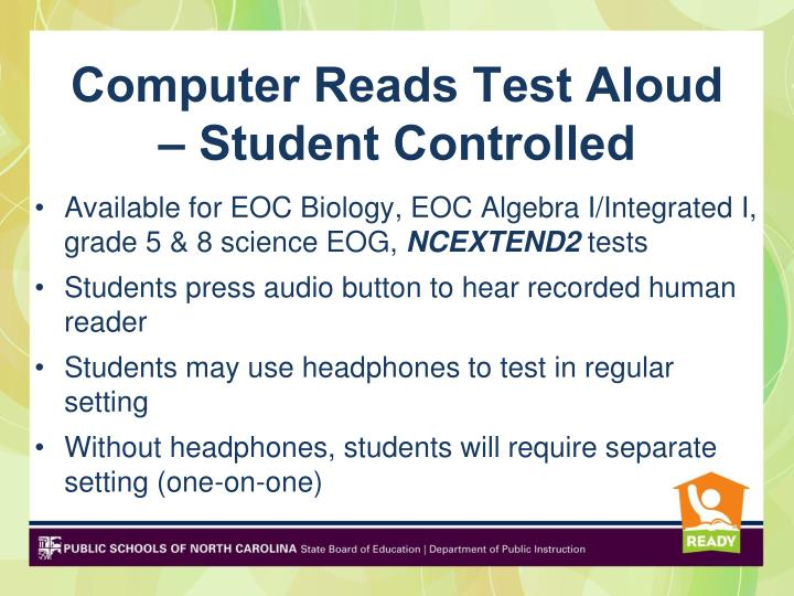 Computer Reads Test Aloud – Student Controlled