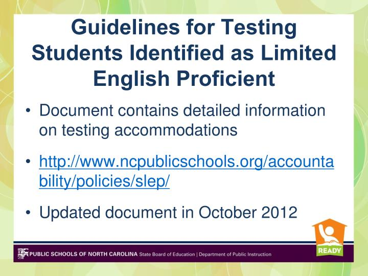 Guidelines for testing students identified as limited english proficient