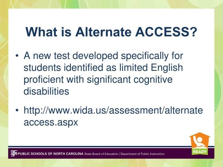 What is Alternate ACCESS?