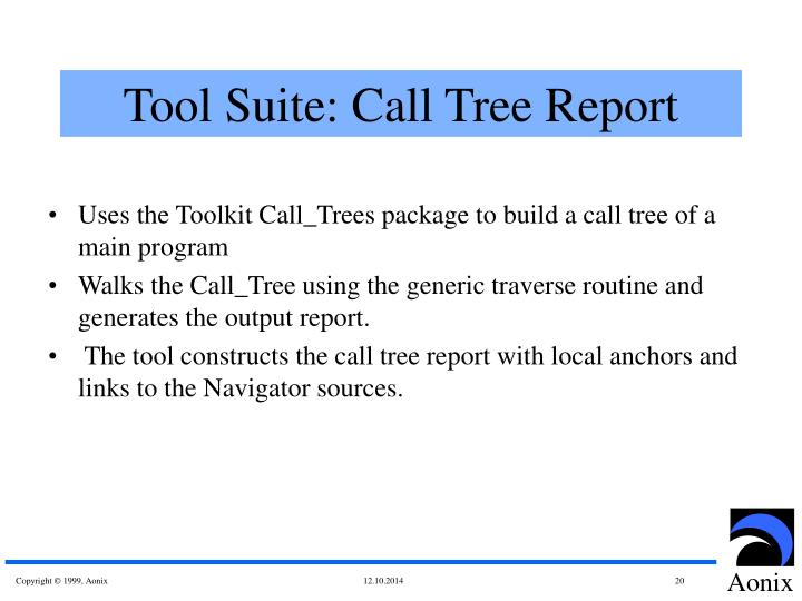 Tool Suite: Call Tree Report