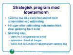 strategisk program mod l betarmorm