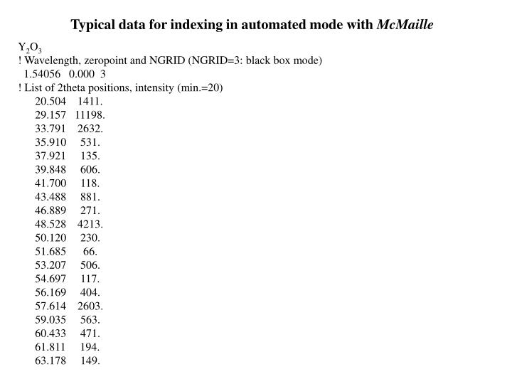 Typical data for indexing in automated mode with