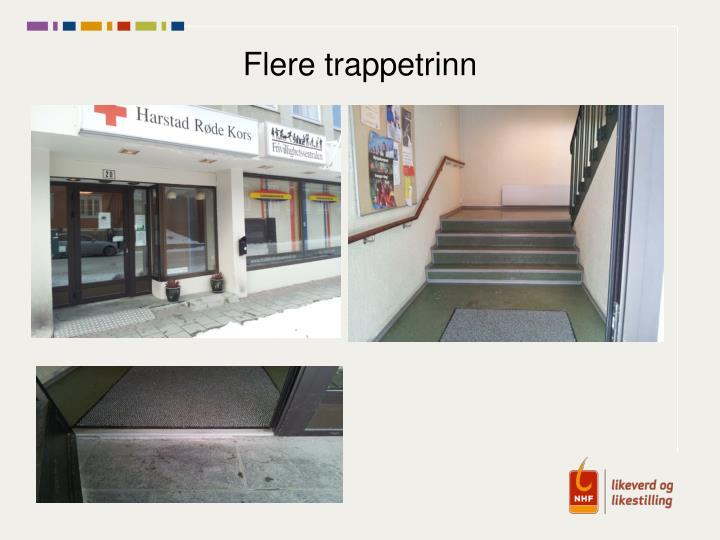 Flere trappetrinn