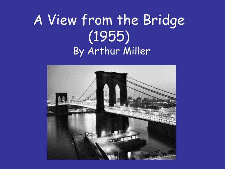 A view from the bridge 1955