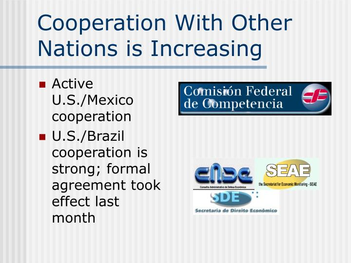 Cooperation With Other Nations is Increasing