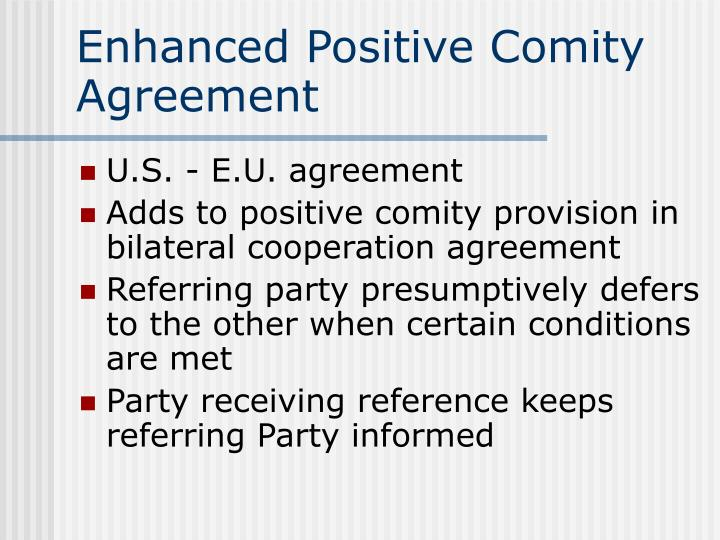 Enhanced Positive Comity Agreement